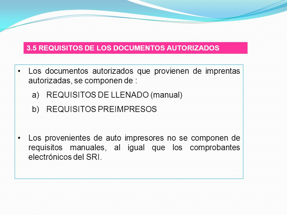 REQUISITOS DE LLENADO (manual) REQUISITOS PREIMPRESOS