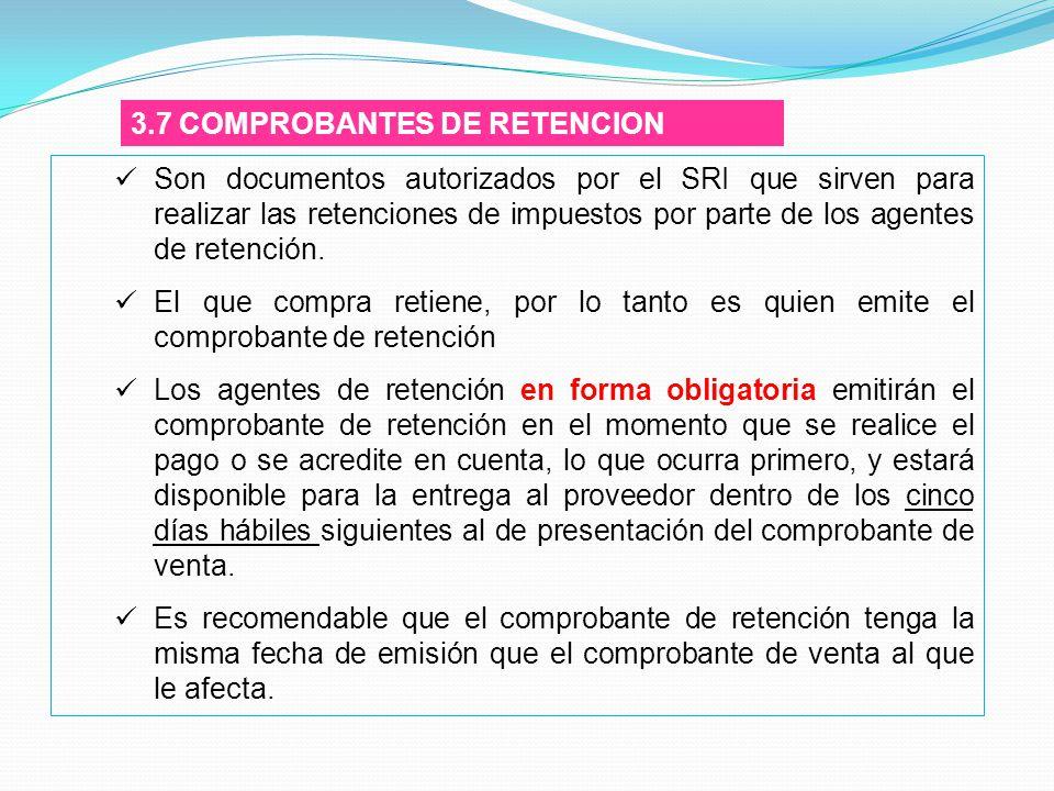 3.7 COMPROBANTES DE RETENCION