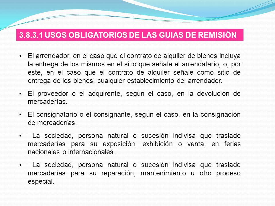 3.8.3.1 USOS OBLIGATORIOS DE LAS GUIAS DE REMISIÓN