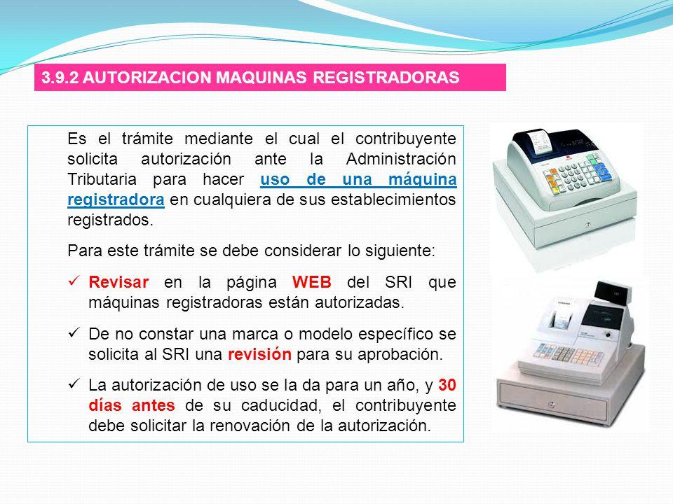 3.9.2 AUTORIZACION MAQUINAS REGISTRADORAS