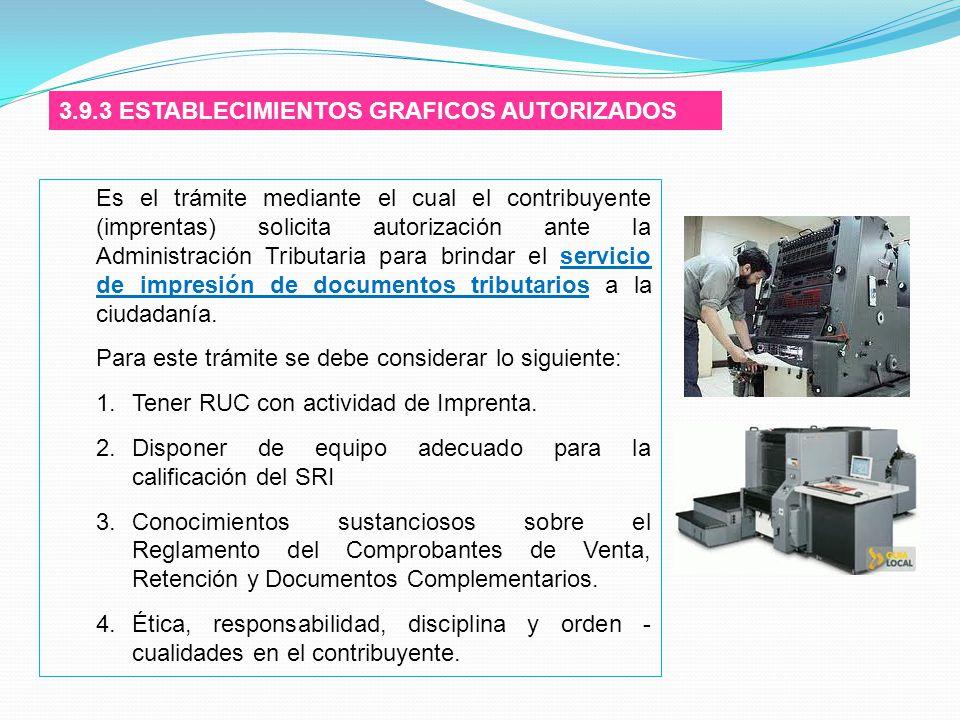 3.9.3 ESTABLECIMIENTOS GRAFICOS AUTORIZADOS
