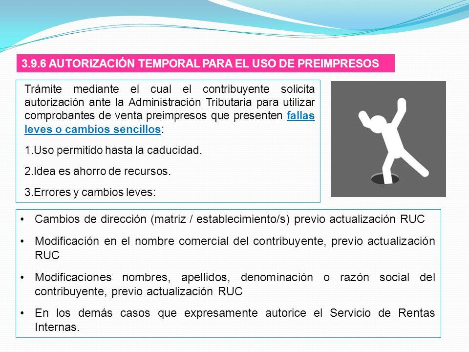 3.9.6 AUTORIZACIÓN TEMPORAL PARA EL USO DE PREIMPRESOS