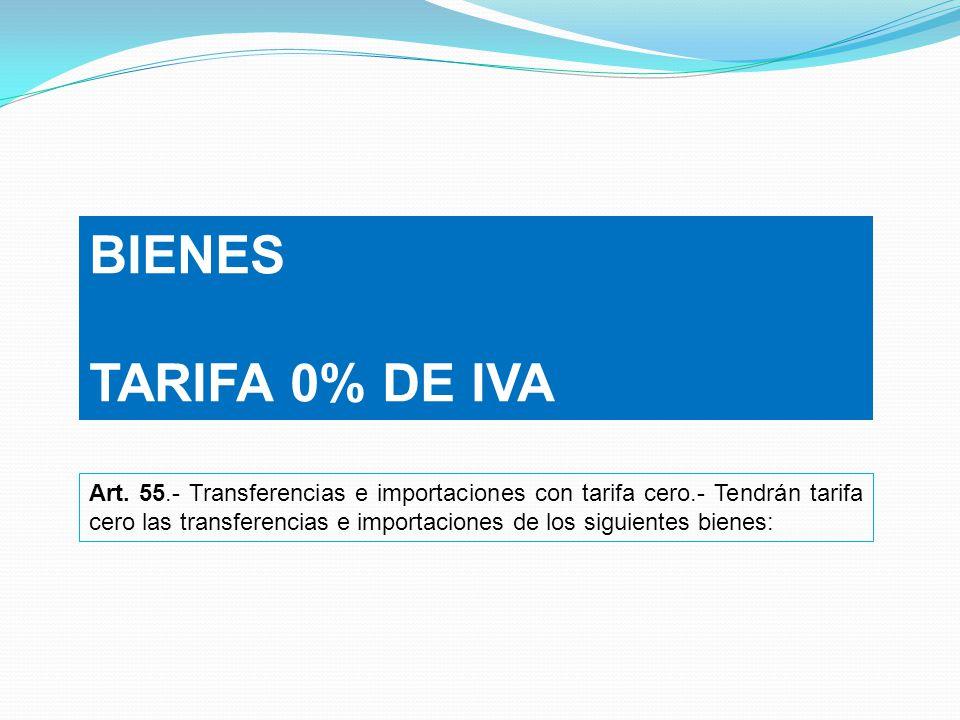 BIENES TARIFA 0% DE IVA.