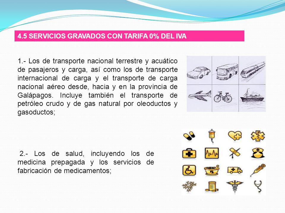 4.5 SERVICIOS GRAVADOS CON TARIFA 0% DEL IVA