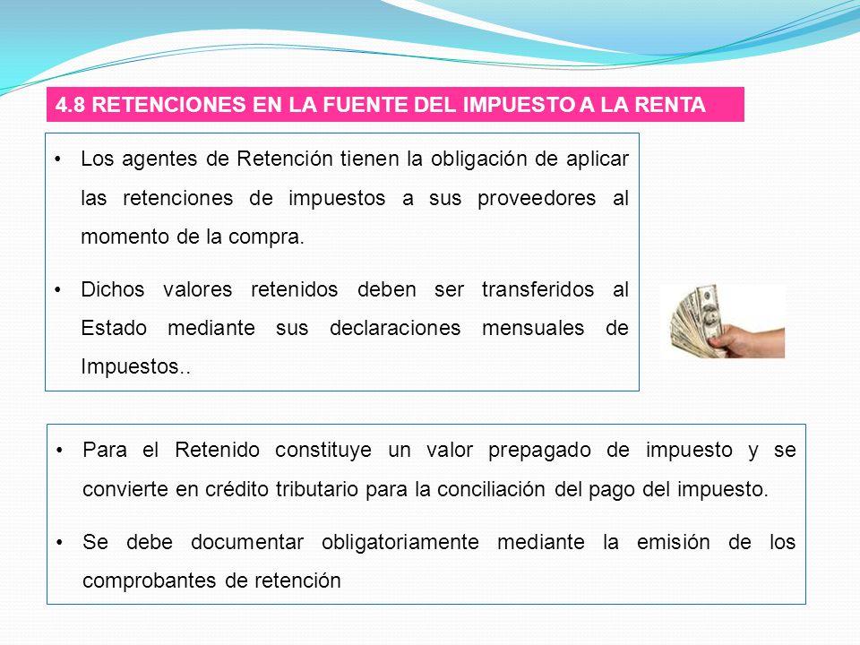 4.8 RETENCIONES EN LA FUENTE DEL IMPUESTO A LA RENTA