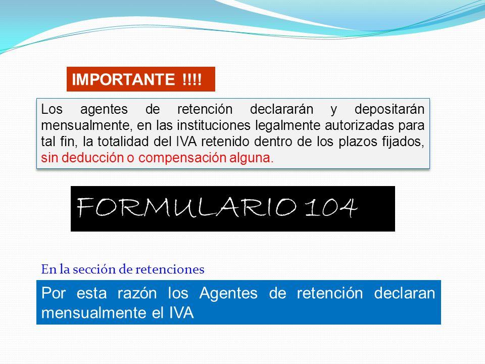 FORMULARIO 104 IMPORTANTE !!!!