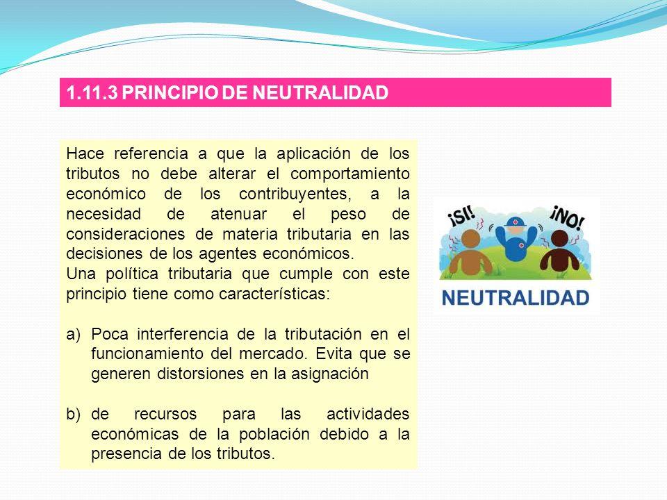 1.11.3 PRINCIPIO DE NEUTRALIDAD