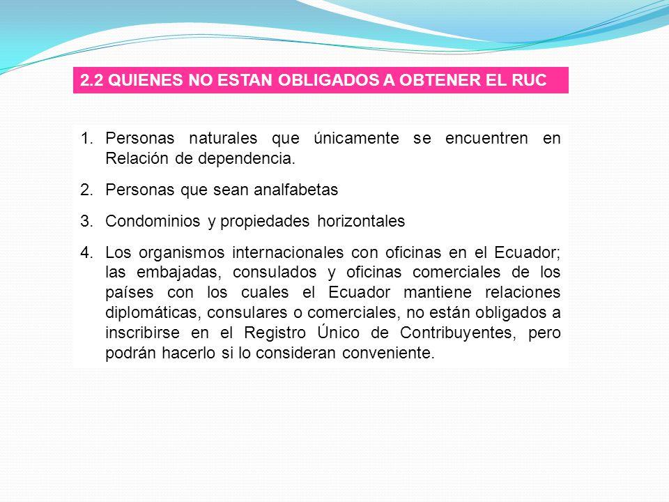 2.2 QUIENES NO ESTAN OBLIGADOS A OBTENER EL RUC
