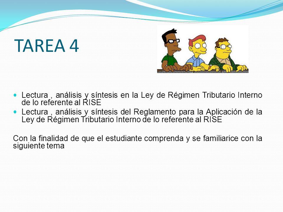 TAREA 4 Lectura , análisis y síntesis en la Ley de Régimen Tributario Interno de lo referente al RISE.