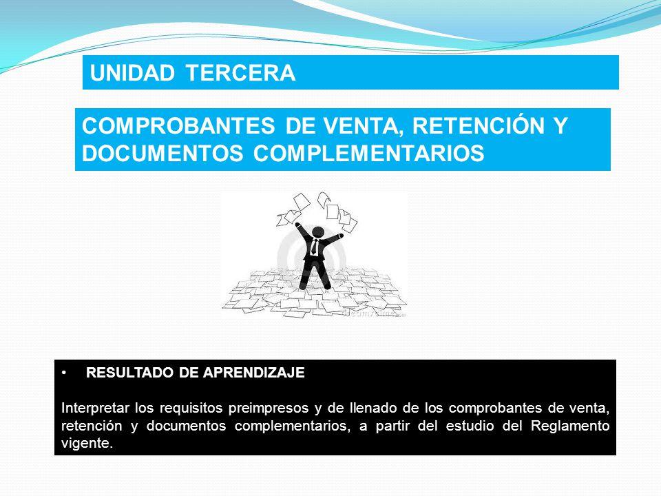 COMPROBANTES DE VENTA, RETENCIÓN Y DOCUMENTOS COMPLEMENTARIOS