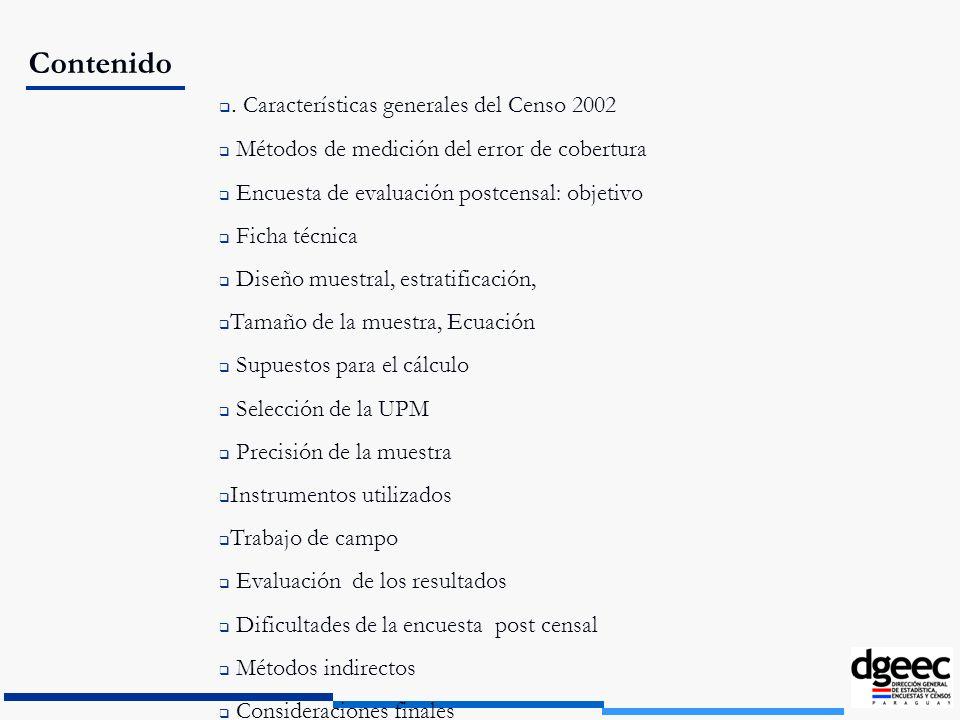 Contenido . Características generales del Censo 2002