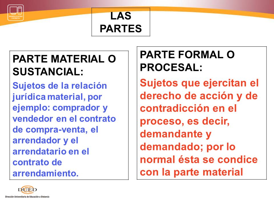 PARTE FORMAL O PROCESAL: