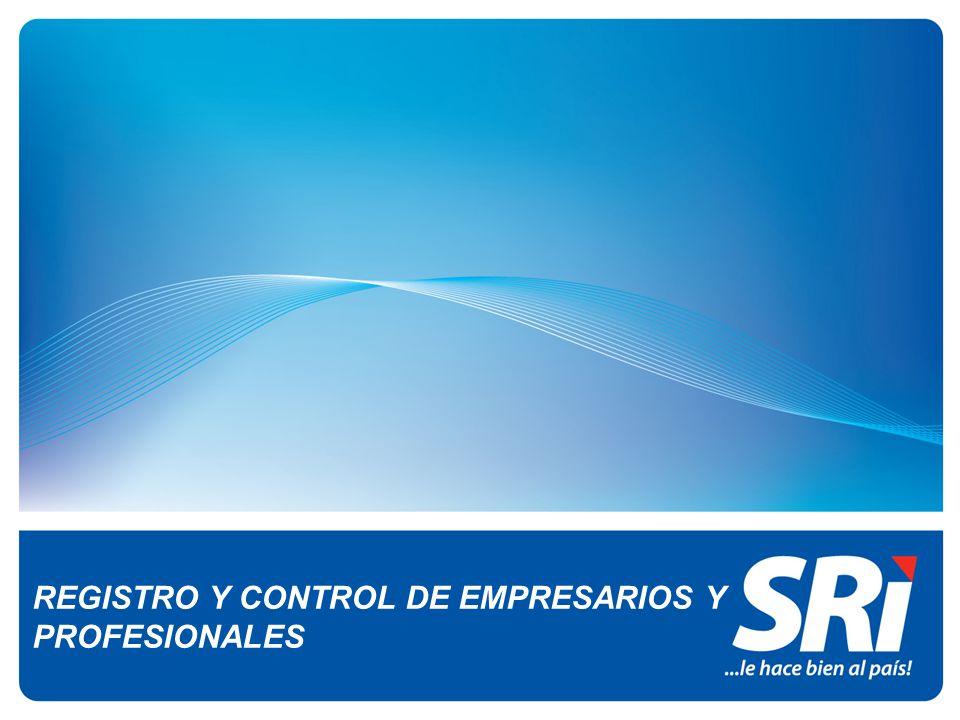 REGISTRO Y CONTROL DE EMPRESARIOS Y PROFESIONALES