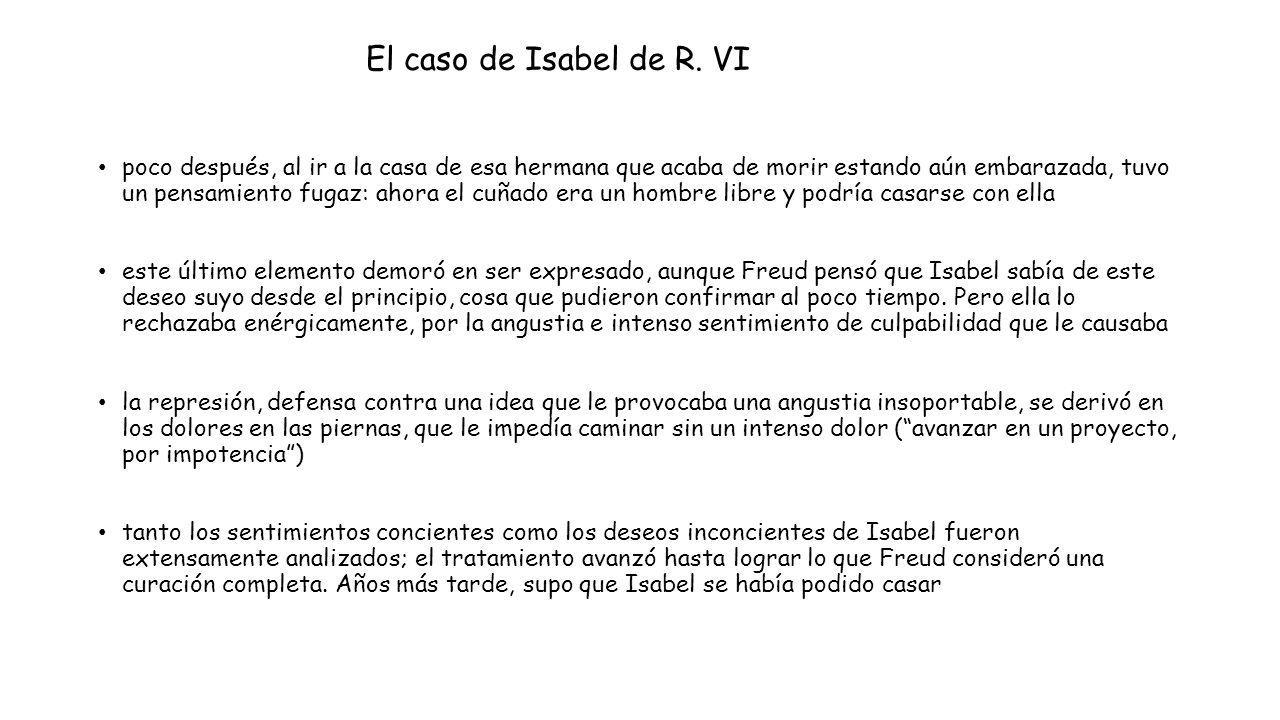 El caso de Isabel de R. VI