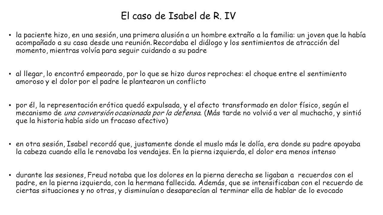 El caso de Isabel de R. IV