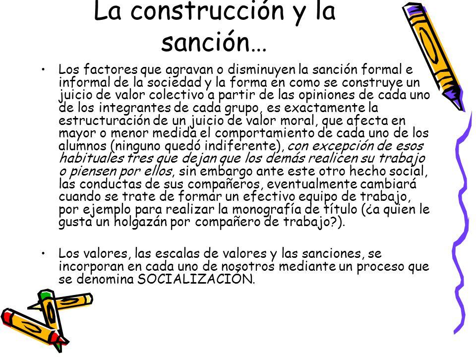 La construcción y la sanción…