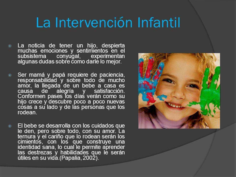 La Intervención Infantil