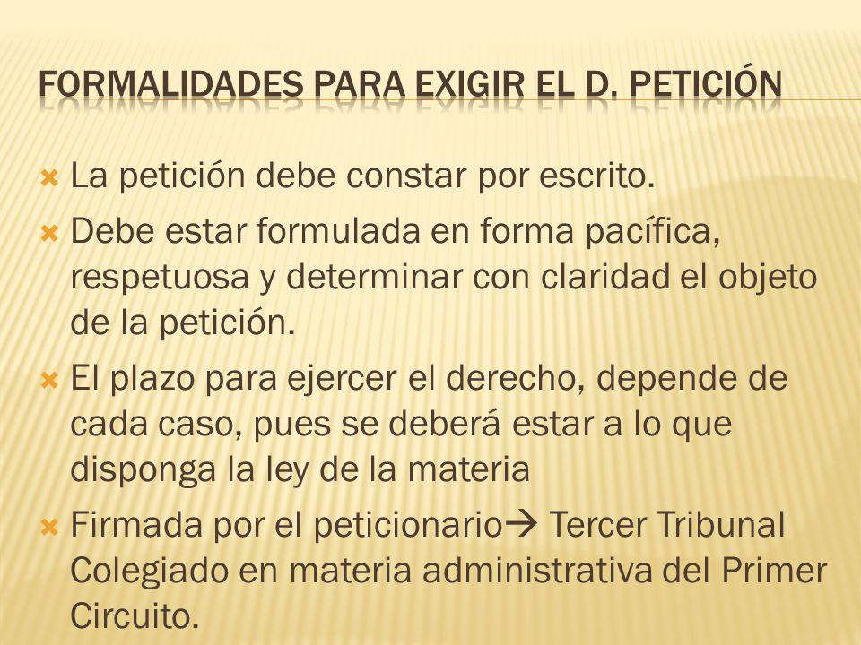 Formalidades para exigir el D. Petición
