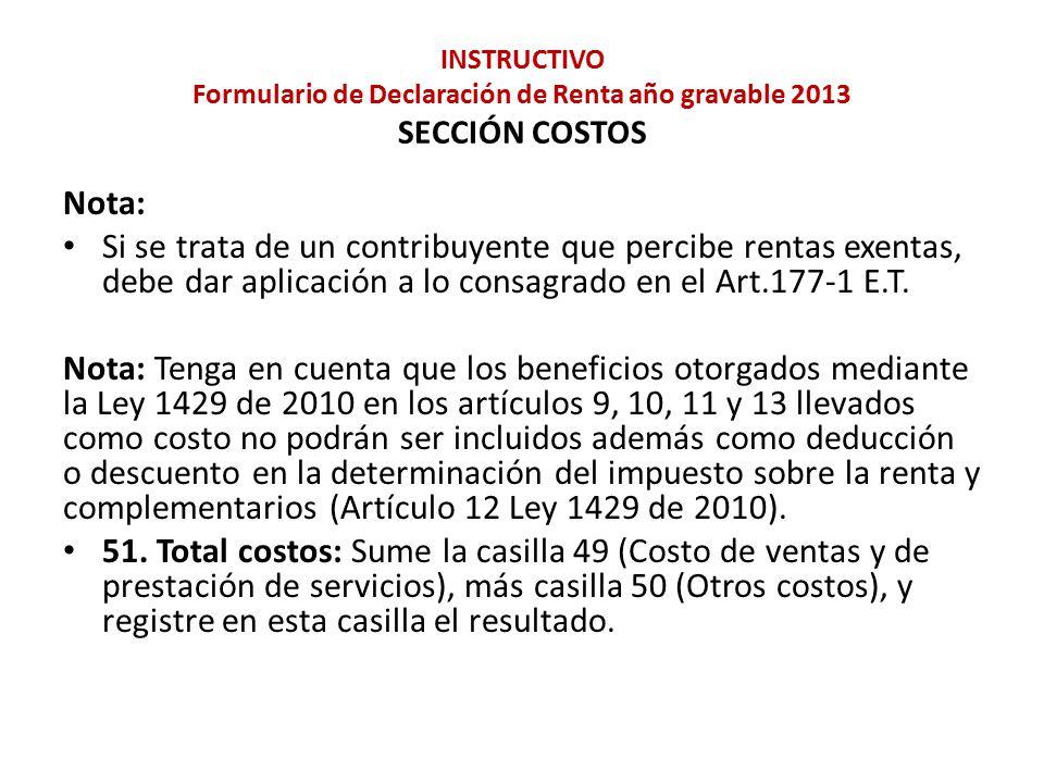 INSTRUCTIVO Formulario de Declaración de Renta año gravable 2013 SECCIÓN COSTOS