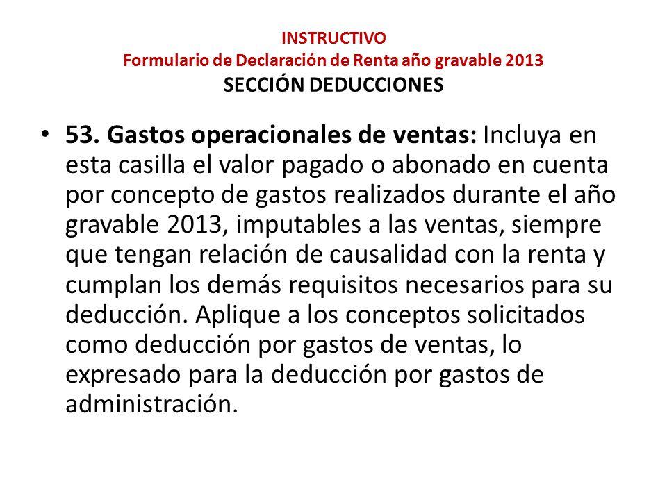 INSTRUCTIVO Formulario de Declaración de Renta año gravable 2013 SECCIÓN DEDUCCIONES