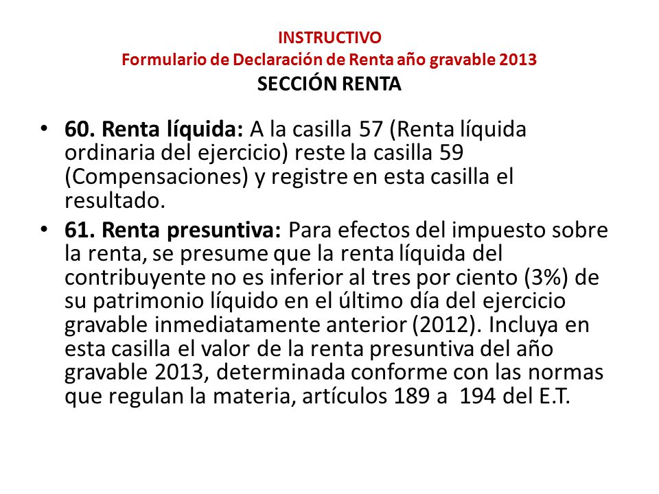 INSTRUCTIVO Formulario de Declaración de Renta año gravable 2013 SECCIÓN RENTA