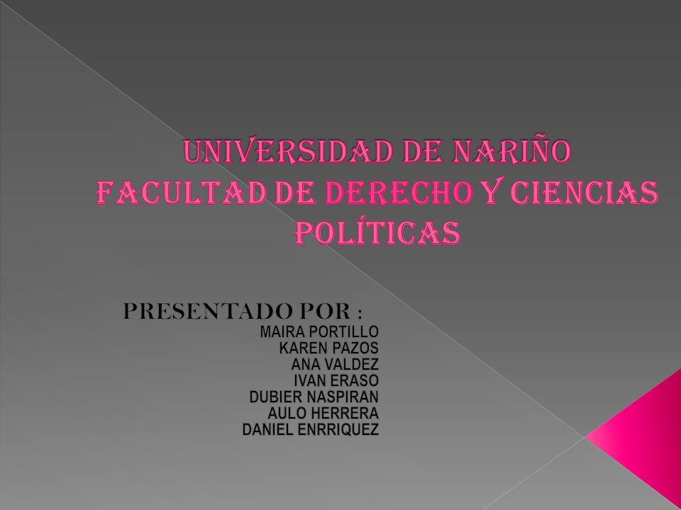 UNIVERSIDAD DE NARIÑO FACULTAD DE DERECHO Y CIENCIAS POLÍTICAS