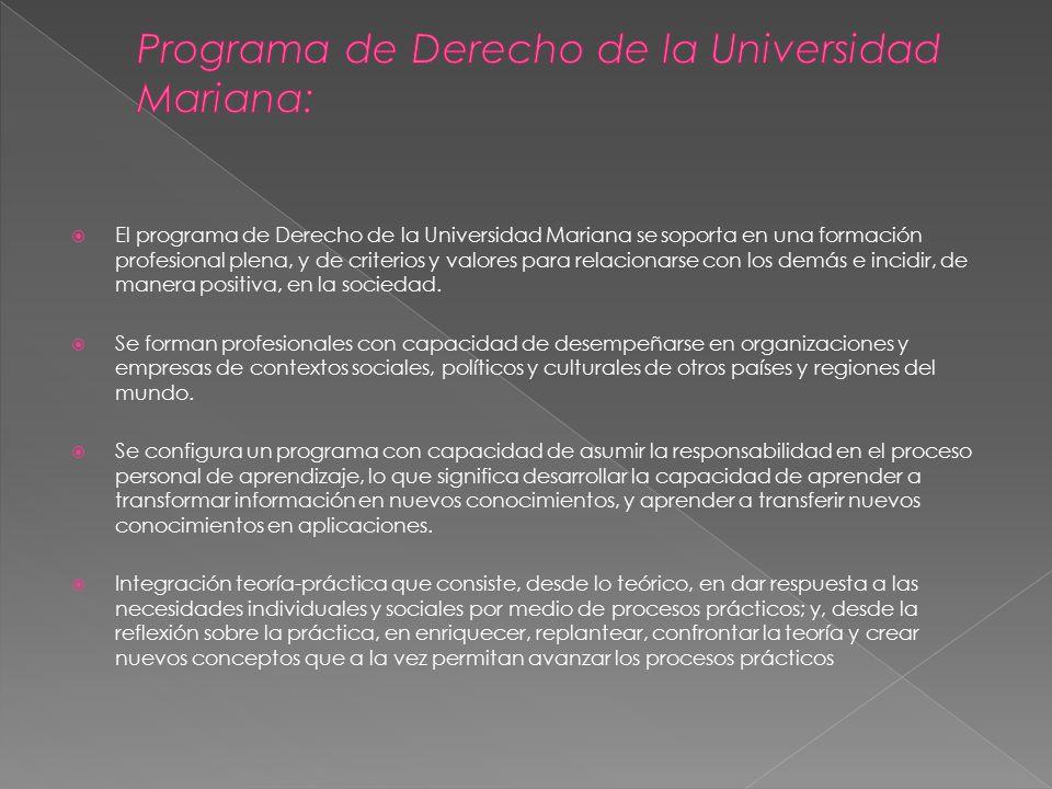 Programa de Derecho de la Universidad Mariana: