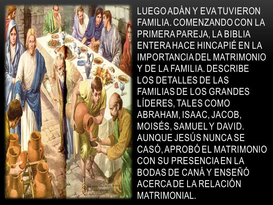 Luego adán y Eva tuvieron familia