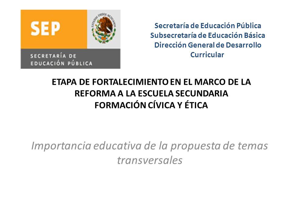 Importancia educativa de la propuesta de temas transversales