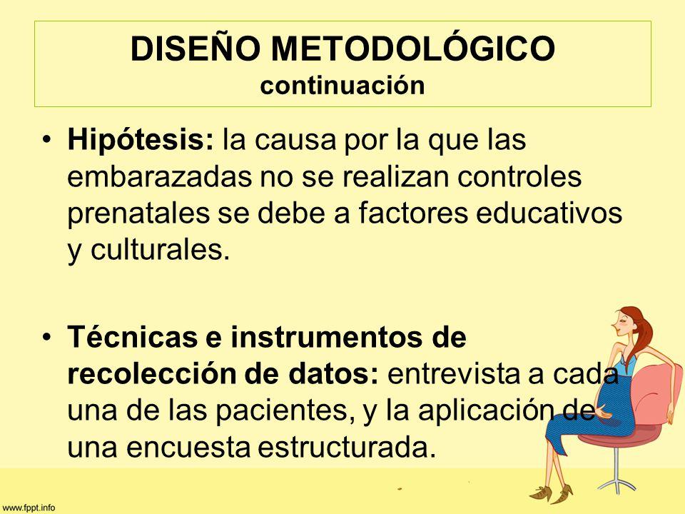 DISEÑO METODOLÓGICO continuación