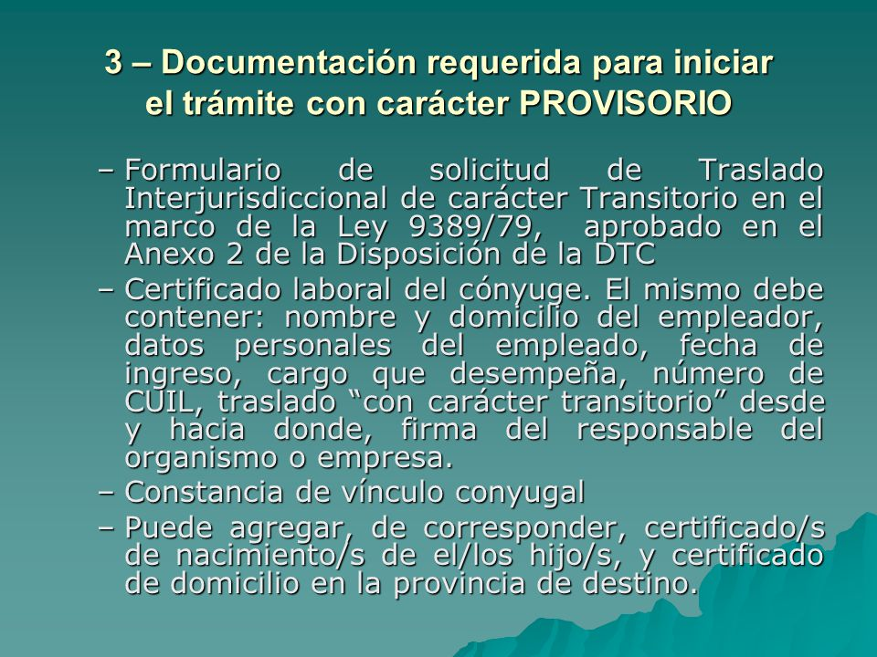 3 – Documentación requerida para iniciar el trámite con carácter PROVISORIO