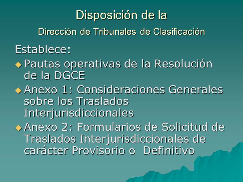 Disposición de la Dirección de Tribunales de Clasificación