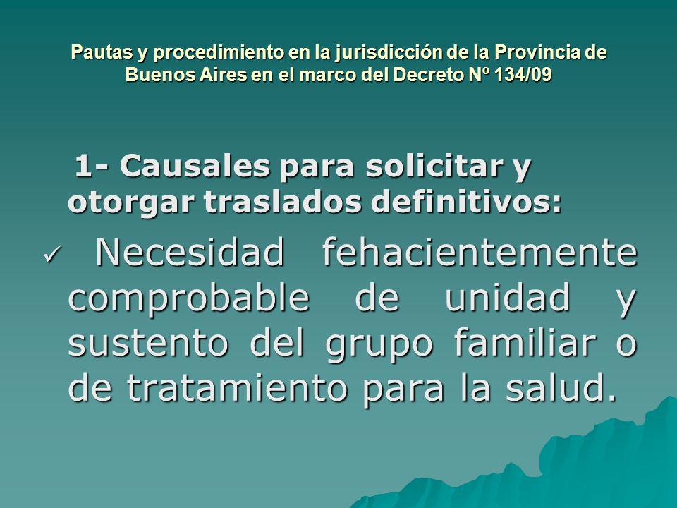 Pautas y procedimiento en la jurisdicción de la Provincia de Buenos Aires en el marco del Decreto Nº 134/09