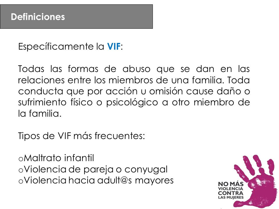 Definiciones Específicamente la VIF: