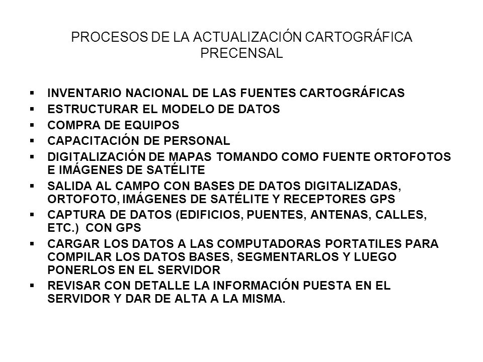 PROCESOS DE LA ACTUALIZACIÓN CARTOGRÁFICA PRECENSAL