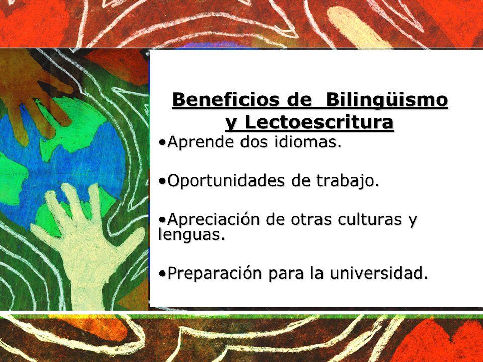 Beneficios de Bilingüismo y Lectoescritura
