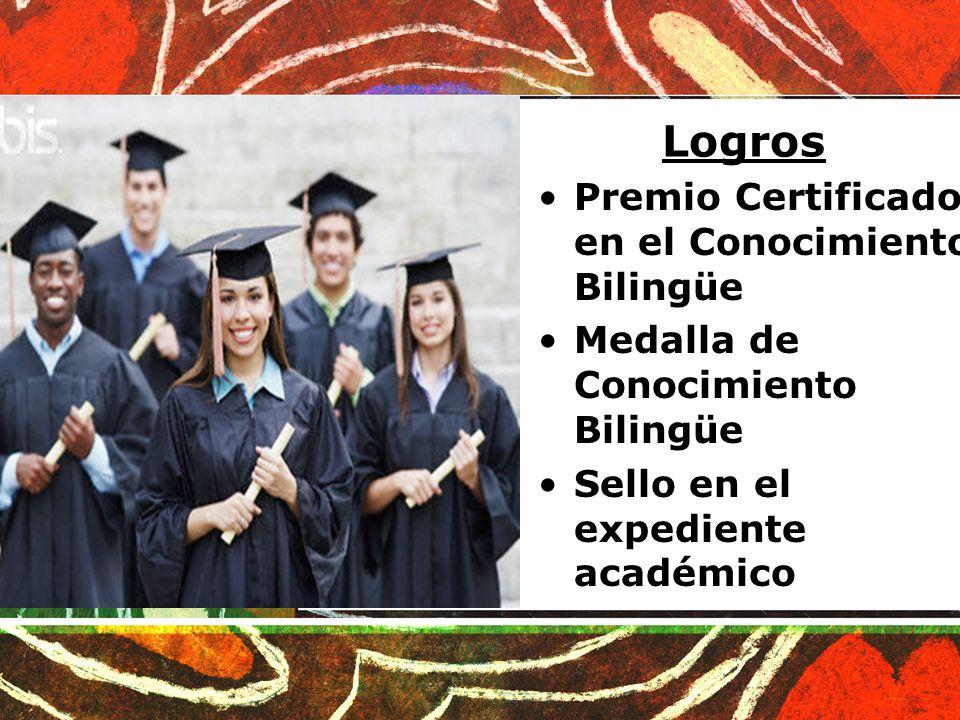 Logros Premio Certificado en el Conocimiento Bilingüe