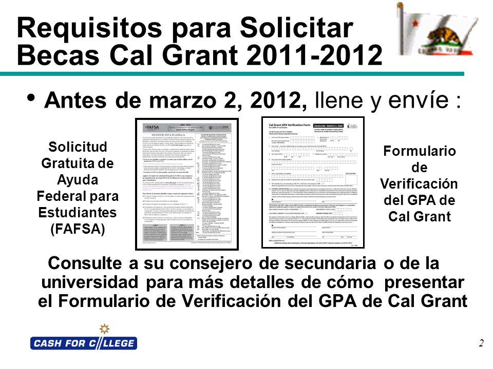 Requisitos para Solicitar Becas Cal Grant 2011-2012