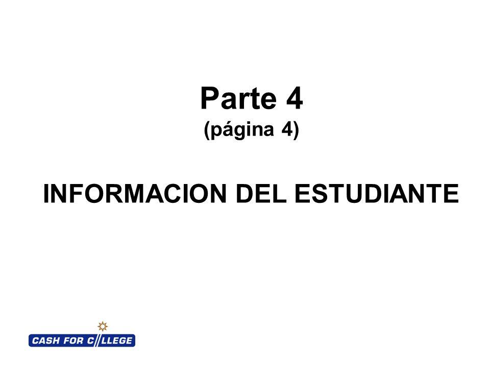 Parte 4 (página 4) INFORMACION DEL ESTUDIANTE