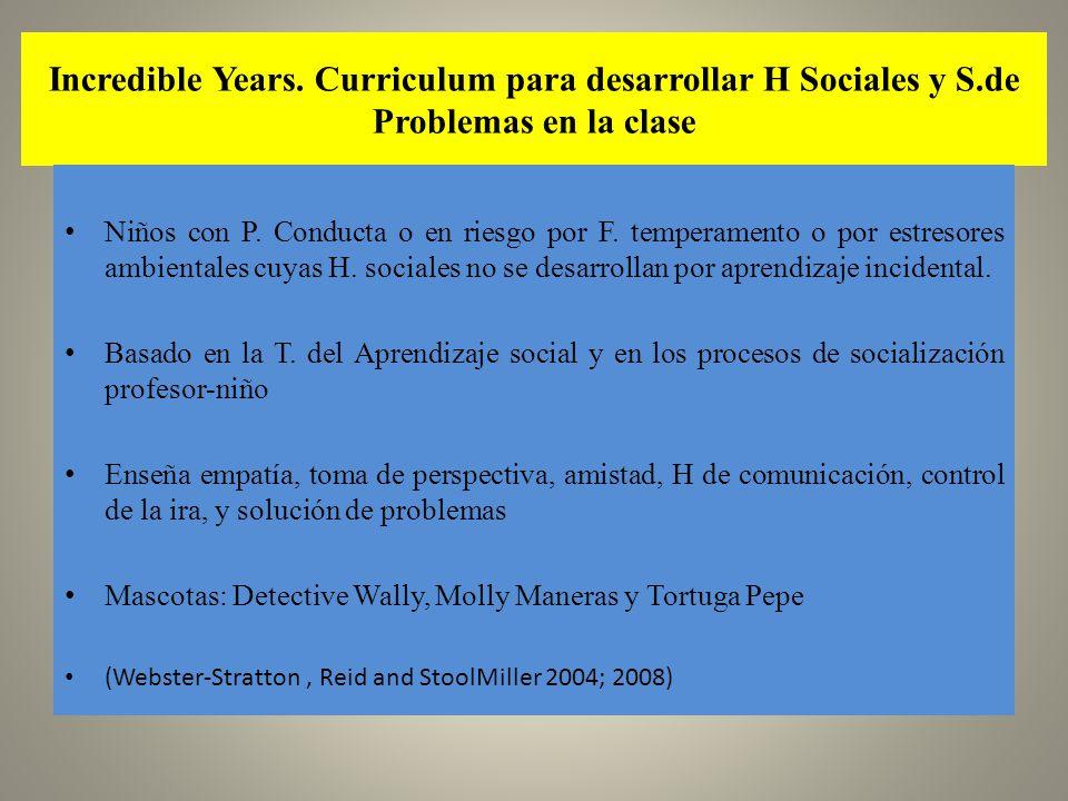 Incredible Years. Curriculum para desarrollar H Sociales y S
