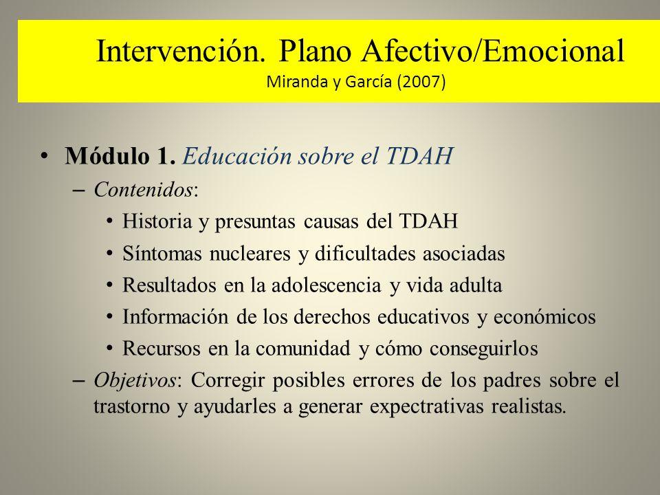 Intervención. Plano Afectivo/Emocional Miranda y García (2007)