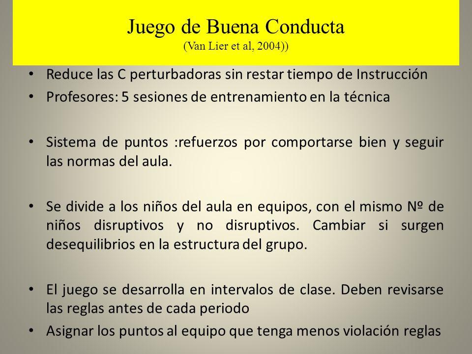 Juego de Buena Conducta (Van Lier et al, 2004))