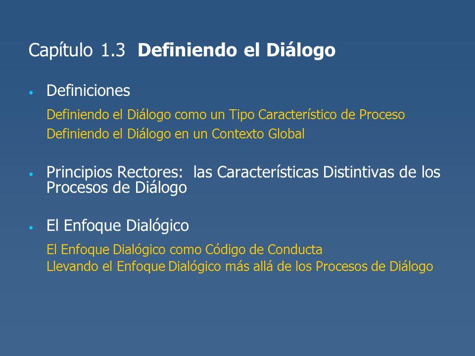 Capítulo 1.3 Definiendo el Diálogo
