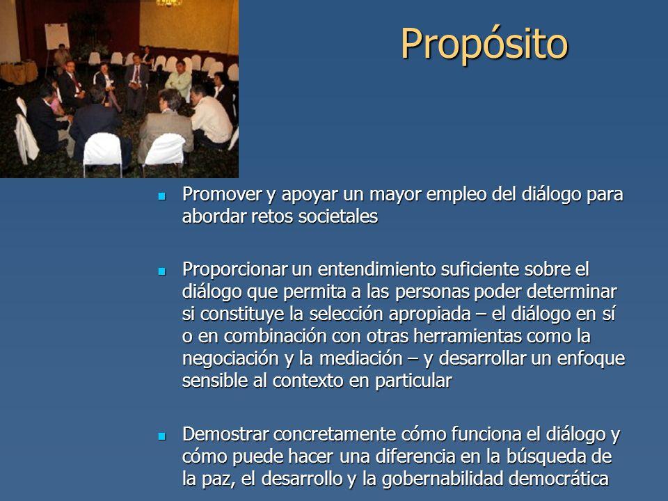 PropósitoPromover y apoyar un mayor empleo del diálogo para abordar retos societales.