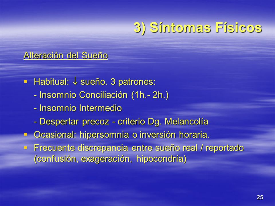 3) Síntomas Físicos Alteración del Sueño