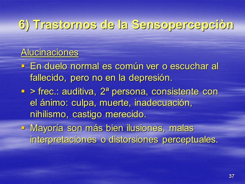 6) Trastornos de la Sensopercepciòn