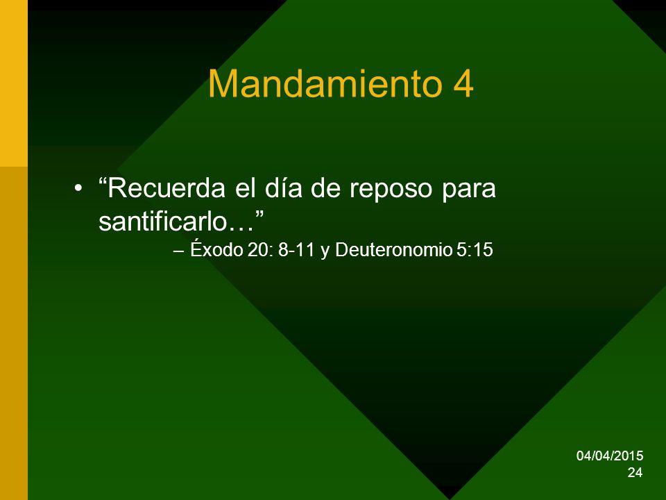 Mandamiento 4 Recuerda el día de reposo para santificarlo…
