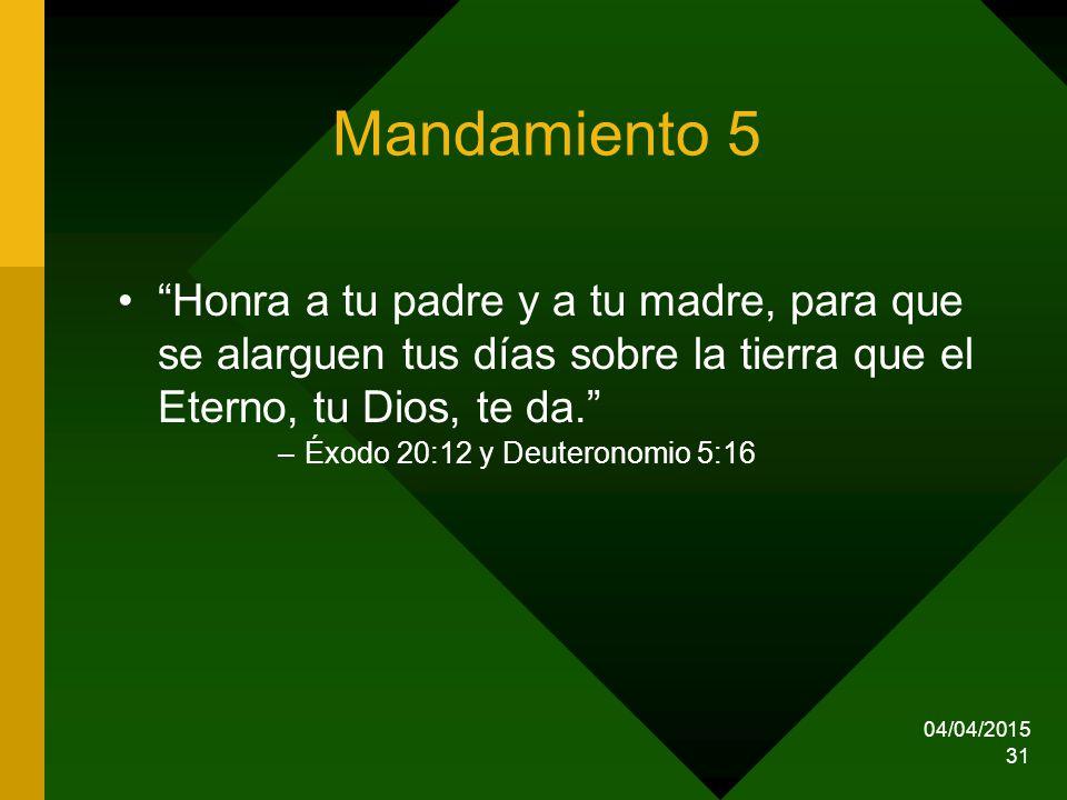 Mandamiento 5 Honra a tu padre y a tu madre, para que se alarguen tus días sobre la tierra que el Eterno, tu Dios, te da.