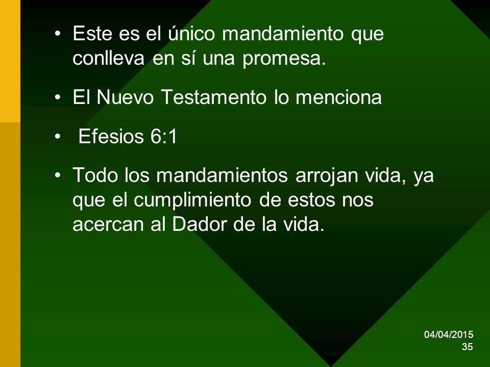 Este es el único mandamiento que conlleva en sí una promesa.