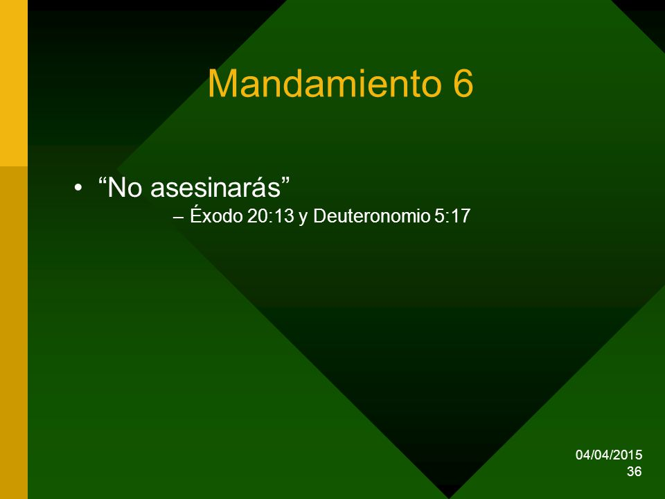 Mandamiento 6 No asesinarás Éxodo 20:13 y Deuteronomio 5:17